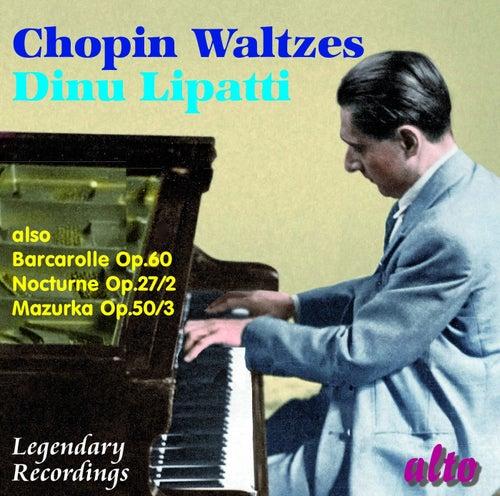 Dinu Lipatti plays Chopin by Dinu Lipatti