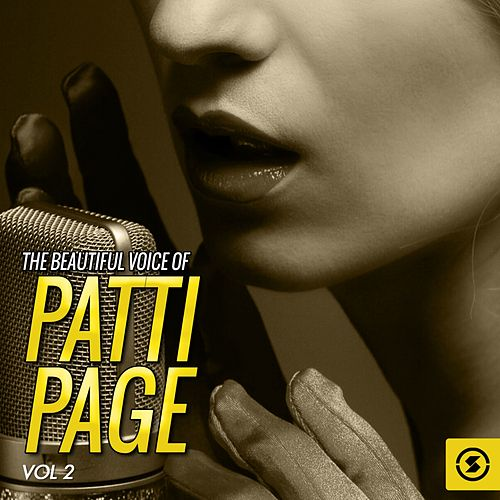 The Beautiful Voice of Patti Page, Vol. 2 by Patti Page