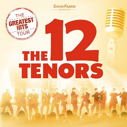 The 12 Tenors by The 12 Tenors