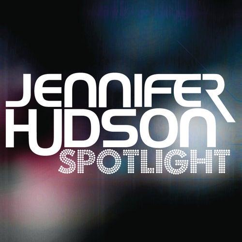 Spotlight - The Remixes by Jennifer Hudson