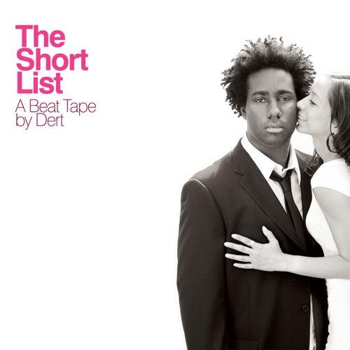 The Short List by Dert