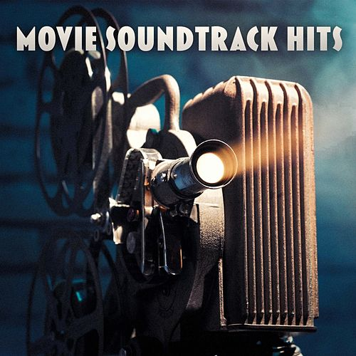 Movie Soundtrack Hits by Movie Sounds Unlimited