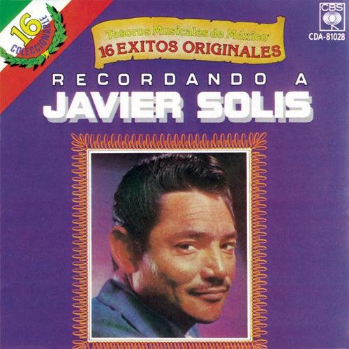 Recordando A... by Javier Solis