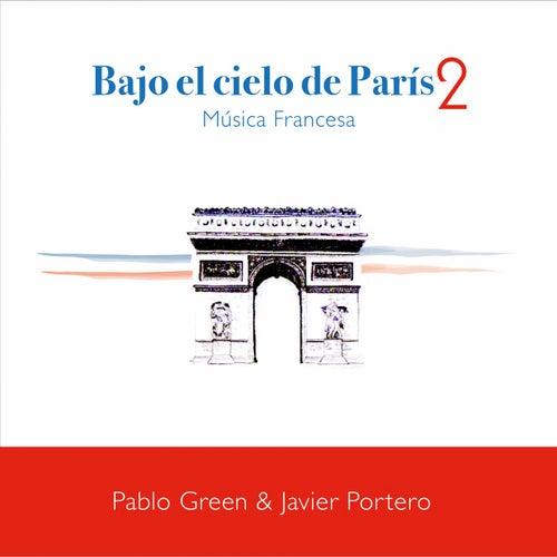 Bajo el Cielo de Paris 2 - Musica Francesa di Pablo Green