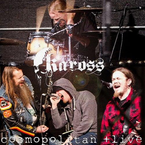 Cosmopolitan (Live) by Kaross