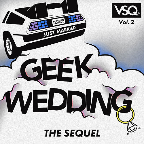 Geek Wedding, Vol. 2: The Sequel de Vitamin String Quartet