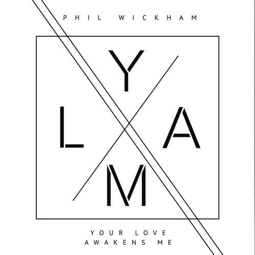 Your Love Awakens Me by Phil Wickham