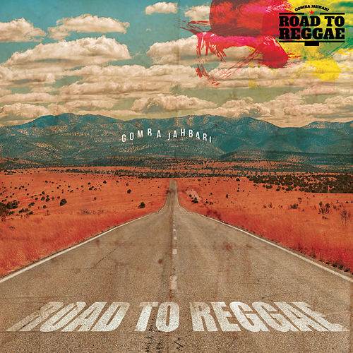 Road To Reggae by Gomba Jahbari