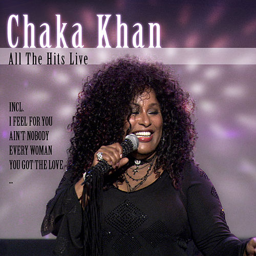 All The Hits Live van Chaka Khan