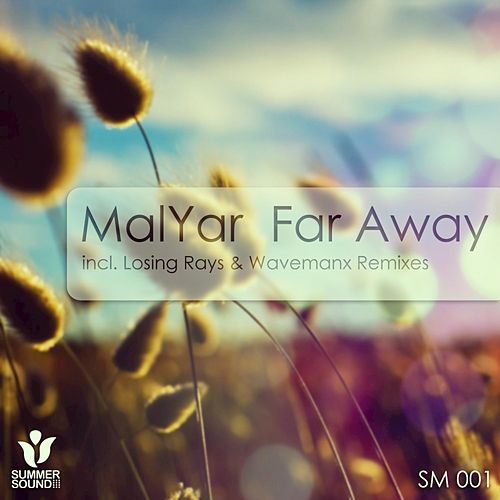 Far Away by MalYar