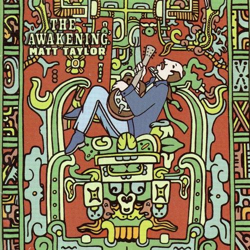 The Awakening de Matt Taylor