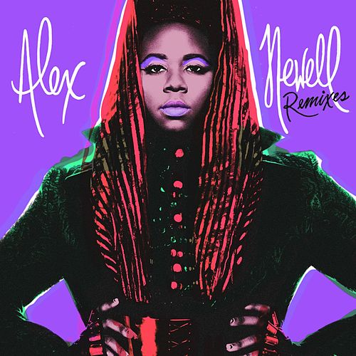 This Ain't Over Remixes EP by Alex Newell