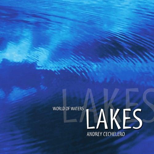 World Of Waters - Lakes de Andrey Cechelero