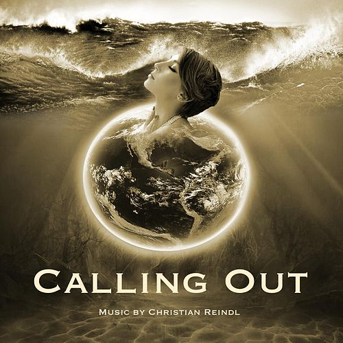 Calling Out (feat. Atrel) von Christian Reindl