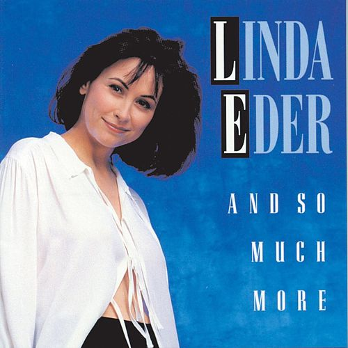 And So Much More by Linda Eder