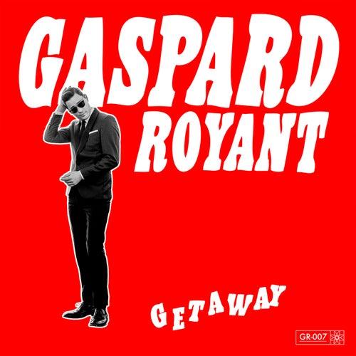 Getaway von Gaspard Royant