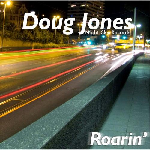 Roarin' von Doug Jones