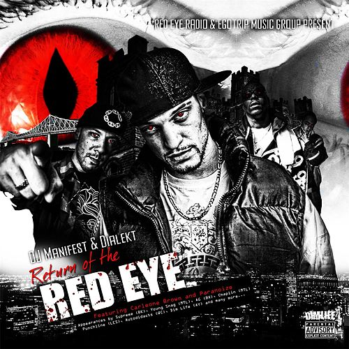Return of the Red Eye by Dialekt