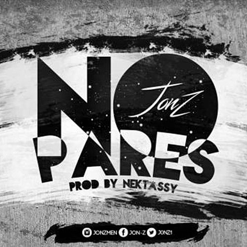 No Pares by Jon Z