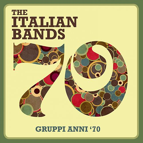 The Italian Bands - Gruppi Anni '70 de Various Artists