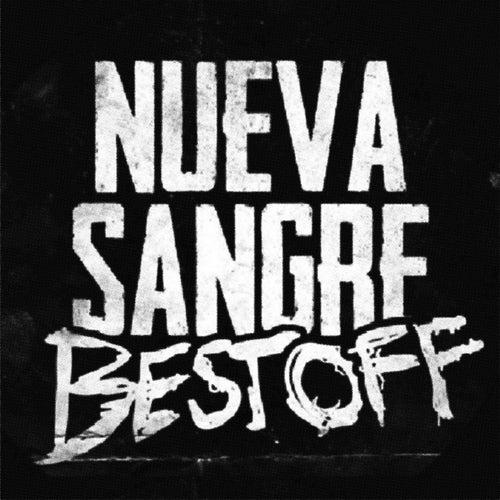 Best Off by Nueva Sangre