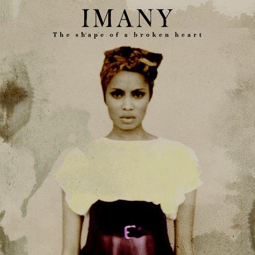 The Shape Of A Broken Heart von Imany
