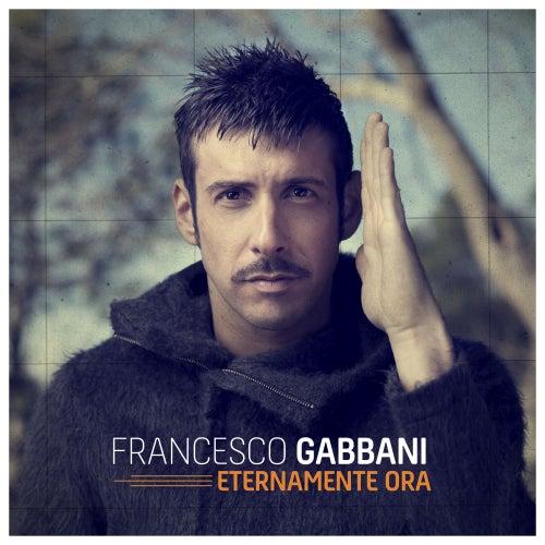 Eternamente ora di Francesco Gabbani