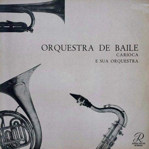 Orquestra de Baile von Carioca