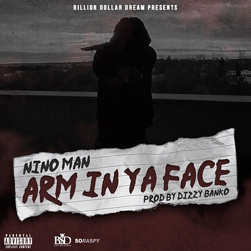 Arm in Ya Face von Nino Man