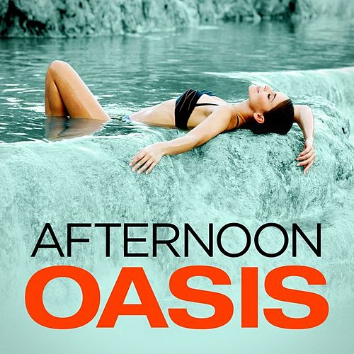Afternoon Oasis de Various Artists