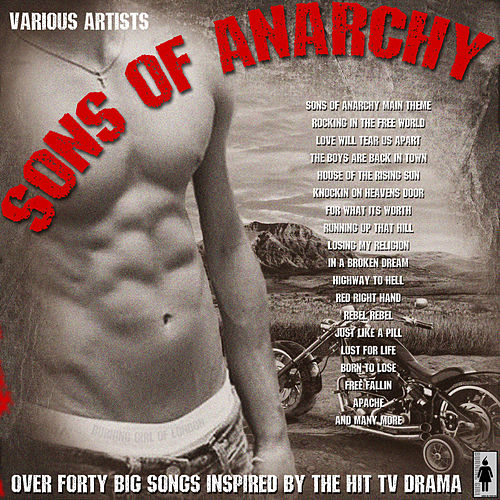 Sons of Anarchy - 40 Big Songs Inspired By The Show von Various Artists