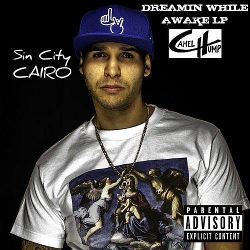 Dreamin' While Awake by Sin City Cairo