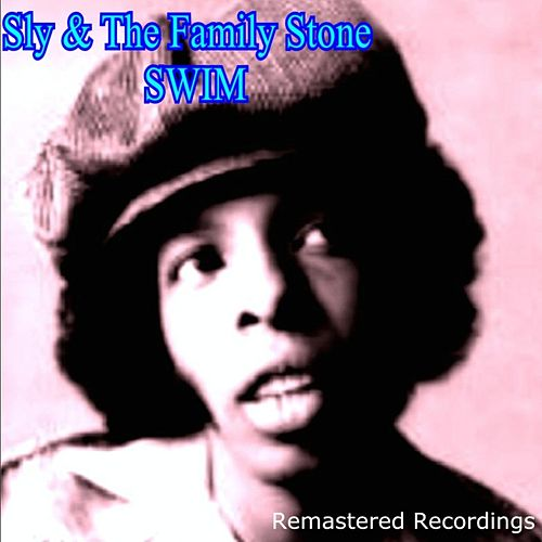 Swim by Sly & the Family Stone