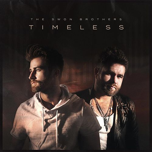 Timeless von The Swon Brothers