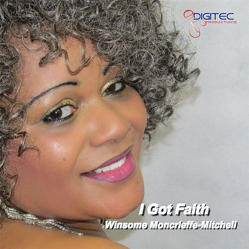 I Got Faith de Winsome Moncrieffe-Mitchell