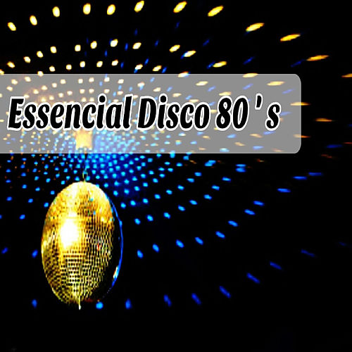 Essential Disco 80's by Various Artists