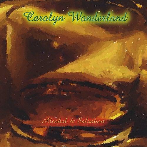 Alcohol & Salvation von Carolyn Wonderland