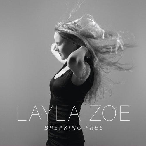 Breaking Free von Layla Zoe