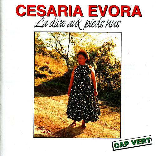 La diva aux pieds nus by Cesaria Evora