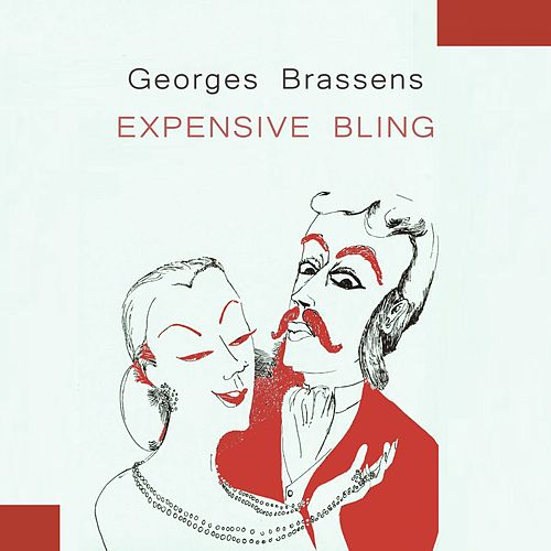 Expensive Bling de Georges Brassens