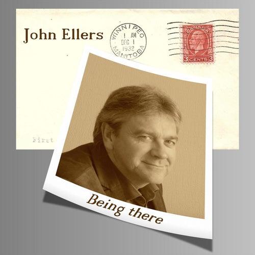 Being there van John Ellers