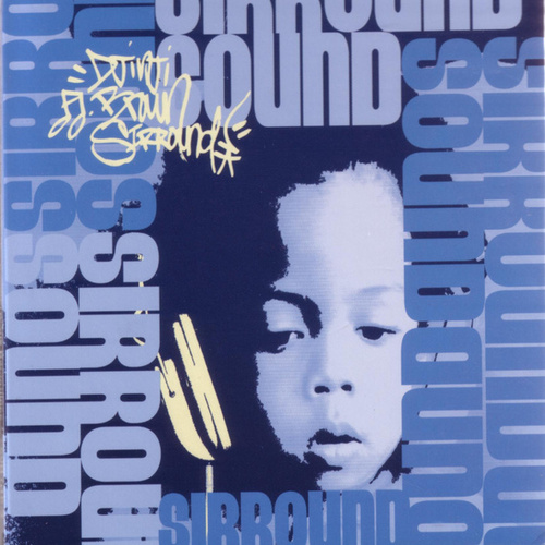 Sirround Sound by Djinji Brown