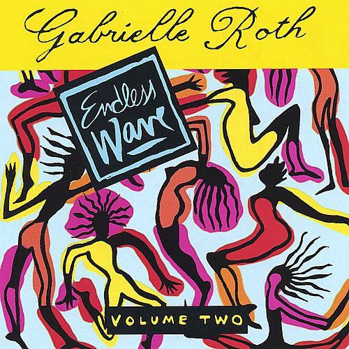 Endless Wave Vol. 2 de Gabrielle Roth & The Mirrors