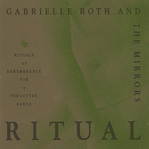 Ritual de Gabrielle Roth & The Mirrors