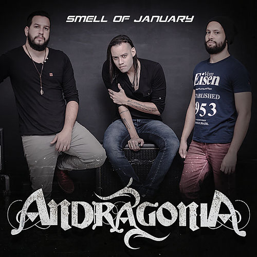 Smell of January de Andragonia