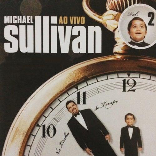 Na Linha do Tempo, Vol. 2 (Ao Vivo) de Michael Sullivan