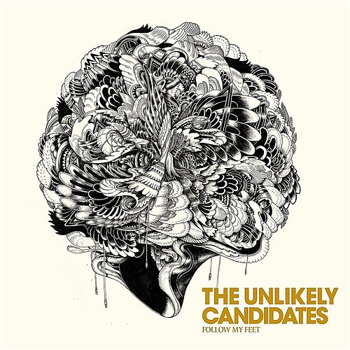 Follow My Feet de The Unlikely Candidates