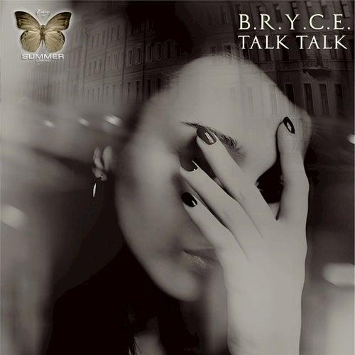 Talk Talk von Bryce