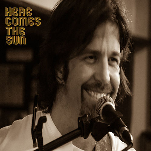 Here Comes the Sun - Single de Revolutions Per Minute