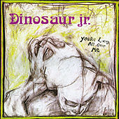 You're Living All Over Me by Dinosaur Jr.